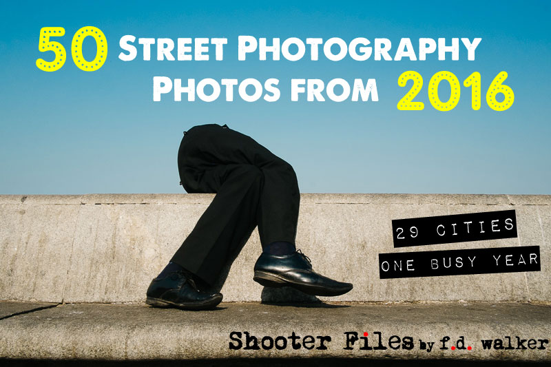 50 Street Photography Photos From 2016